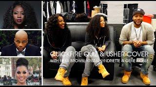 Neka Brown, Kristal Lyndriette & Gene Noble   Quickfire quiz & USHER COVER!