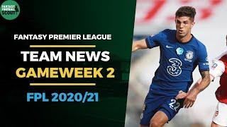FPL 2020/21: Gameweek 2 Preview - Team News | Fantasy Premier League Tips 2020/21