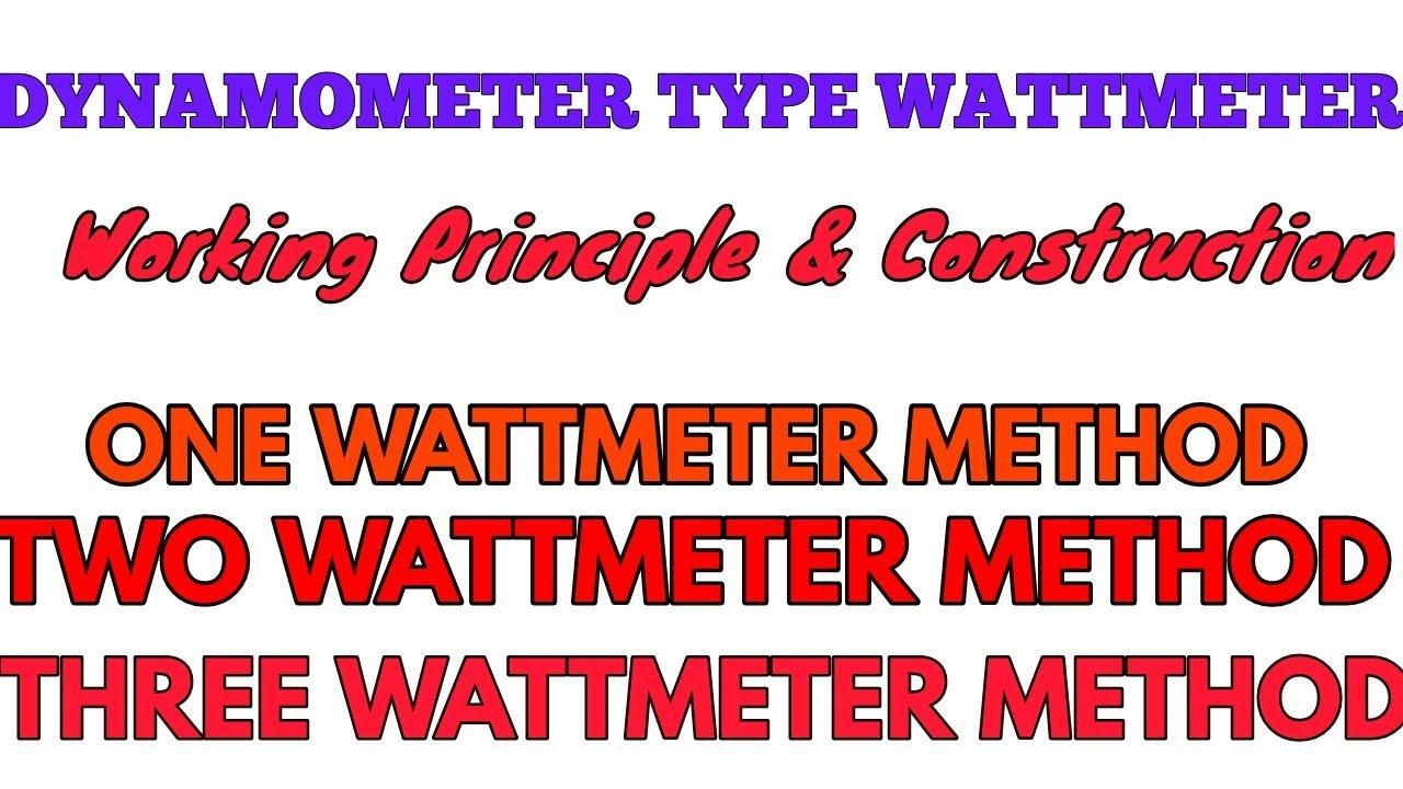 DYNAMOMETER WATTMETER Working Principle ,Construction & Its Type ...