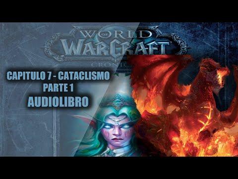 world-of-warcraft-crÓnicas-vol.3||capitulo-7---cataclismo-parte-1-(audio-libro)