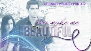 You Make Me Beautiful. [51ep] Parte 1 ULTIMO!