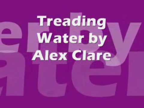 Alex Clare Treading water lyrics