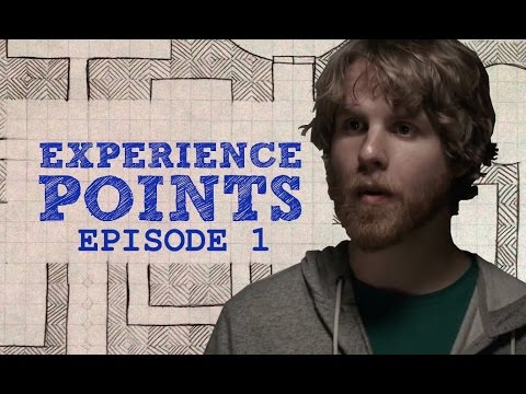 Experience Points: Episode 1