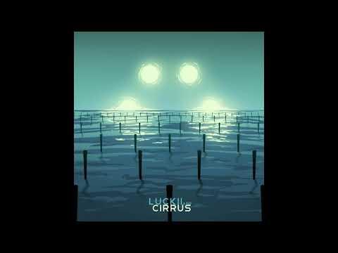 Luckii & Cirrus - Feelin like a kid