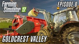 Let's Play Farming Simulator 2017 | Goldcrest Valley | Episode 8