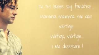 Mamma Ojos Mágicos (Mamá Mechona) - David Bisbal (con letra)