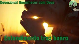 Entendimento, traz honra // Amanhecer com Deus // Igreja Presbiteriana Floresta - GV