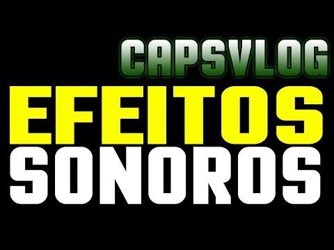 CAPSVLOG - EFEITOS SONOROS