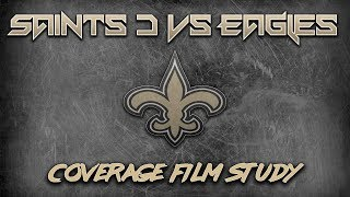 Coverage Film Study | Saints 2018 D Vs Eagles (Divisional Round)