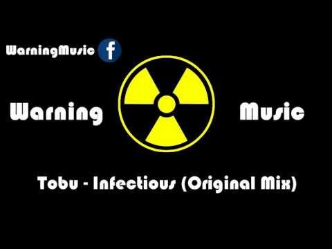 Tobu - Infectious Original Mix  Warning