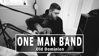 Download Old Dominion - One Man Band (Acoustic) Mp3 and Videos