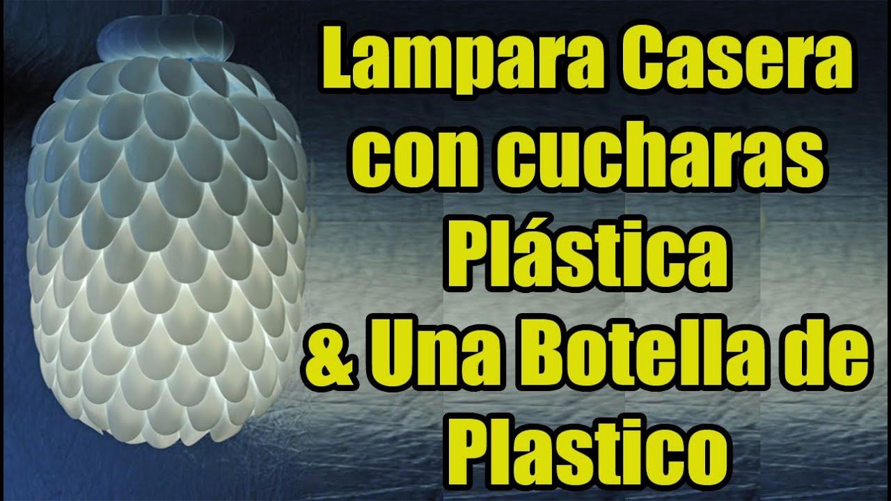 lampara casera con cucharas plstica u una botella de plastico youtube