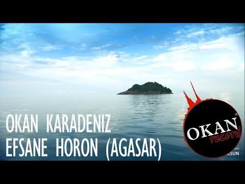 Efsane Horon - Okan Karadeniz (Ağasar) 2018