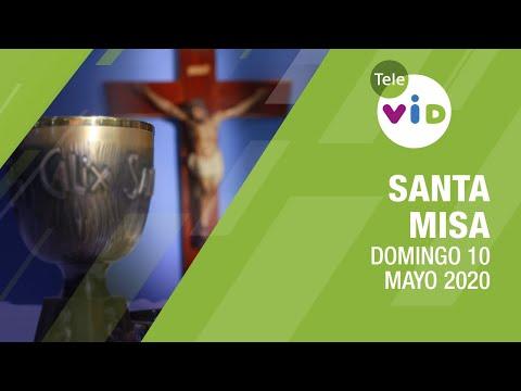 Santa misa de hoy ⛪ Domingo 10 de Mayo de 2020 - Tele VID