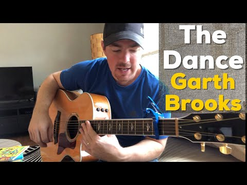 The Dance - Garth Brooks (Beginner Guitar Lesson)