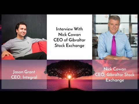 Interview with Nick Cowan, CEO of Gibraltar Stock Exchange