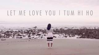 Vidya vox song - let me love you | tum hi ho