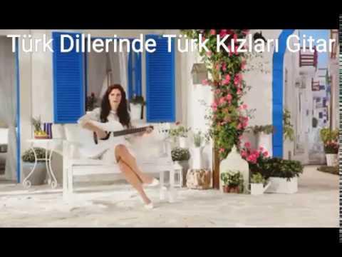 #Gitar #Show #Turk #Girls - Türk Dillerinde Şarkılar - #Turkic #Languages