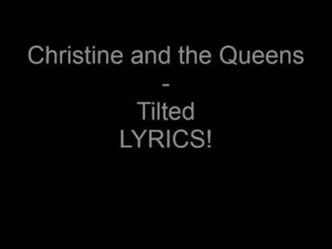 Christine And The Queens - Tilted [LYRICS] | TheGodMusic