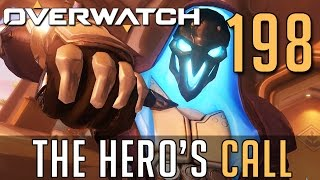 [198] The Hero's Call (Let's Play Overwatch PC w/ GaLm)