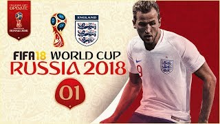 FIFA 18 World Cup - ENGLAND AT RUSSIA 2018 - GROUP STAGE!!