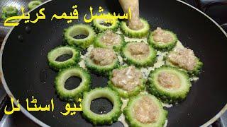 Special Keema Karela Recipe in NEW STYLE | karele ki sabzi recipe #karelarecipe