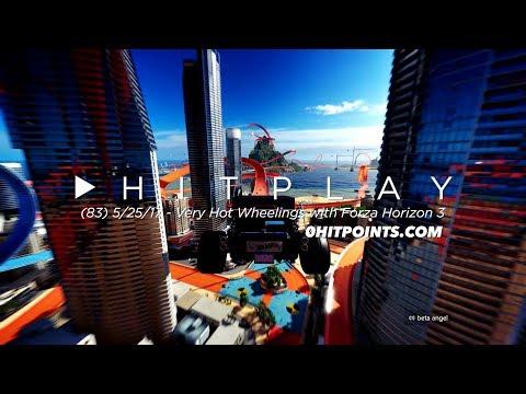 Hitplay #83 - Very Hot Wheelings with Forza Horizon 3