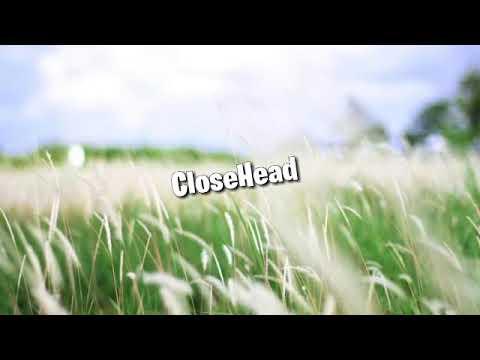 CloseHead - Kedamaian Lirik