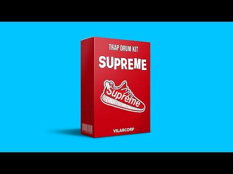 [FREE] SUPREME Trap Drum Kit by VILARCORP