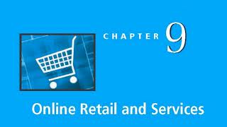Chapter 9 Online Retail and Services - Audio Lecture