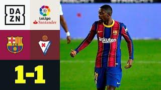 Dembele-Treffer rettet Remis zum Jahresende: FC Barcelona - Eibar 1:1 | La Liga | DAZN Highlights