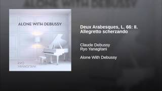 Deux Arabesques, L. 66: II. Allegretto scherzando