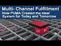 Multi-Channel Fulfillment: How PUMA Created the Ideal System for Today and Tomorrow