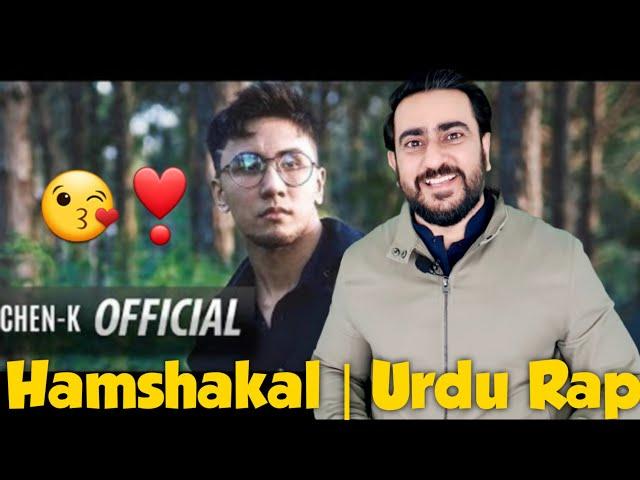 CHEN-K - Humshakal (Official Video) || Urdu Rap | Reaction | IAmFawad