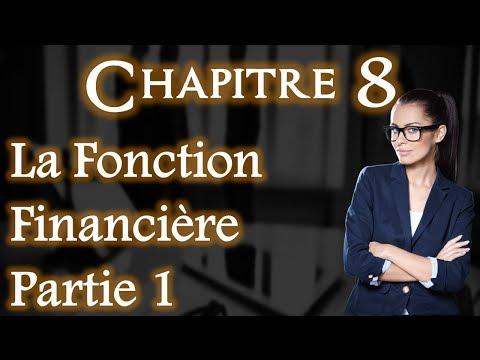 L'entreprise et Son Environnement Chapitre 8 : Fonction Financière Partie 1 (Darija)
