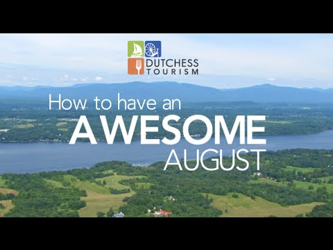 August Dutchess Tourism