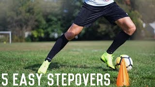 5 Easy Stepovers To Beat Defenders | Simple Stepover Variations For Footballers