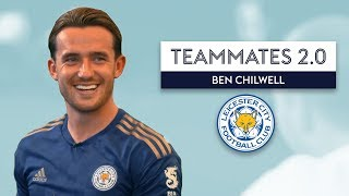 Which Leicester City player likes inflicting pain on people? 😡| Ben Chilwell |Teammates 2.0