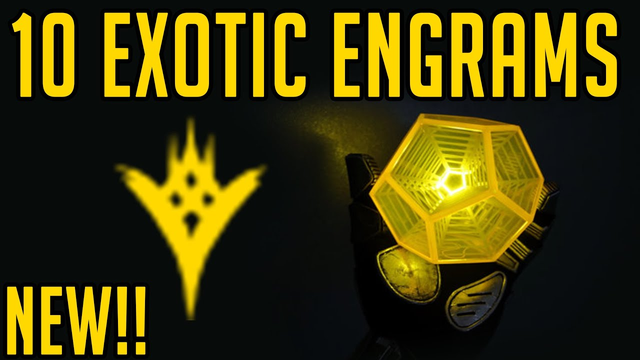 how to get exotic engrams destiny