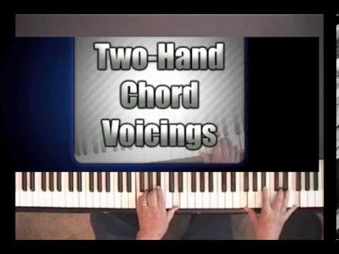 Piano piano chords voicing : Piano Lesson on Two-hand chord voicing - YouTube