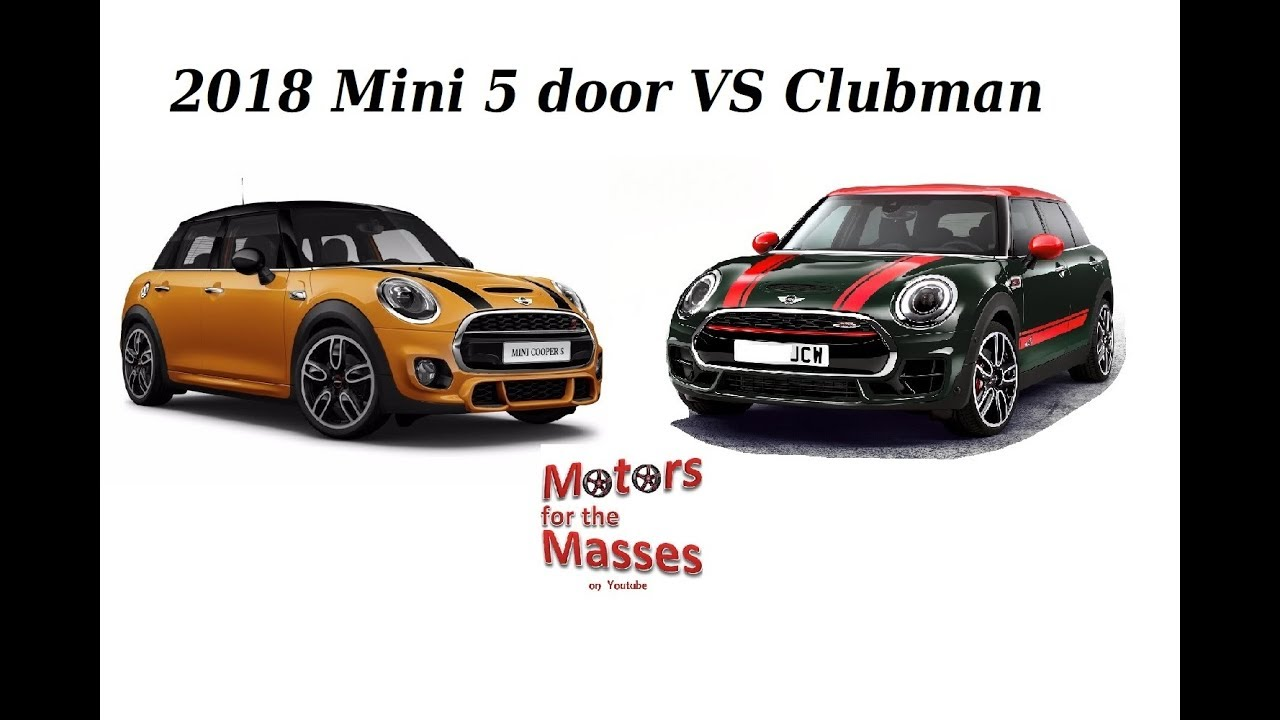 2018 Mini 5 Door Vs Clubman Youtube