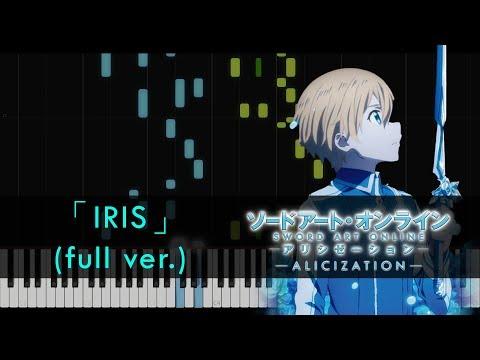 [FULL] Iris - Sword Art Online: Alicization ED (Piano Tutorial + Sheets by HalcyonMusic)