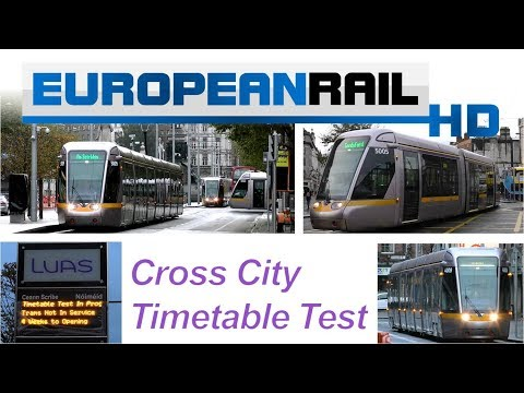 Luas Cross City Timetable Test - Dublin City Centre 11 November 2017