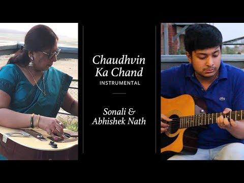Chaudhvin Ka Chand Instrumental | Sonali Nath & Abhishek Nath