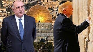 Баку осуждает решение Трампа о переносе посольства в Иерусалим