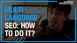 How to Do Multi-Language SEO? Ranking in Google for Several Foreign Languages - Hernan Vazquez
