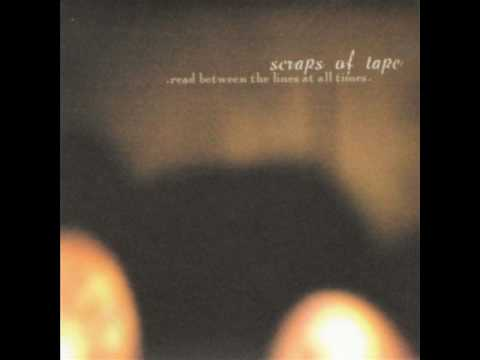 Scraps of Tape -  Hands are Tied