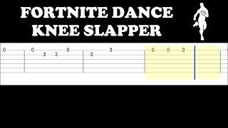 Fortnite Dance - Knee Slapper (Easy Guitar Tabs Tutorial)