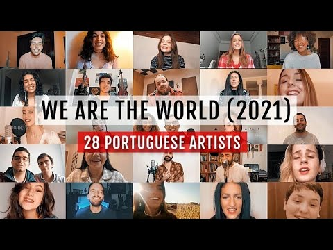 We Are The World (2021) - 28 PORTUGUESE ARTISTS