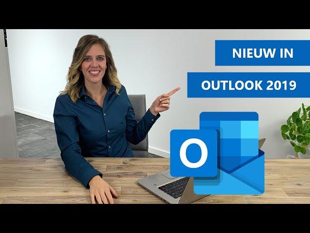 Wat is er nieuw in Outlook 2019? | Nieuwe functies uitgelegd